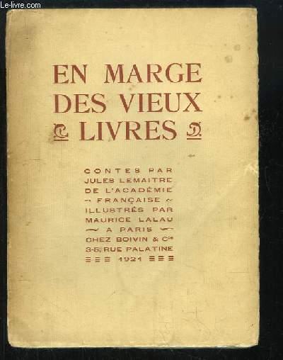 En marges des vieux livres
