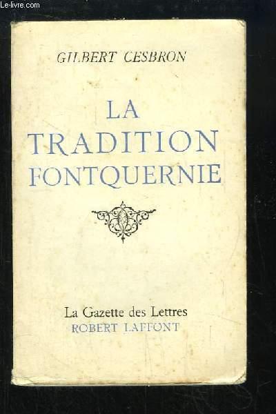 La Tradition Fontquernie.