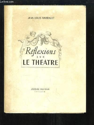 Réflexions sur le Théâtre.