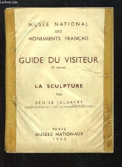 Guide du Visiteur. La Sculpture.