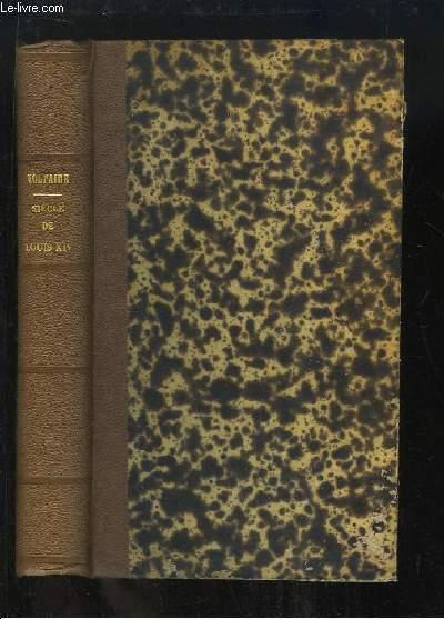 Oeuvres complètes de Voltaire. Histoire, TOMES 4 et 5, EN UN SEUL VOLUME : Siècle de Louis XIV - Précis du Siècle de Louis XV, Histoire du Parlement de Paris.
