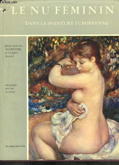 Le Nu Féminin dans la peinture européenne.