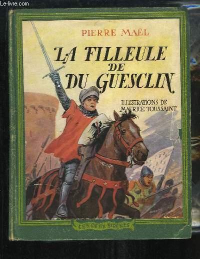 La Filleule de Du Guesclin.