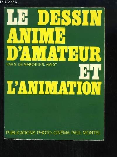 Le Dessin Animé d'Amateur et l'Animation