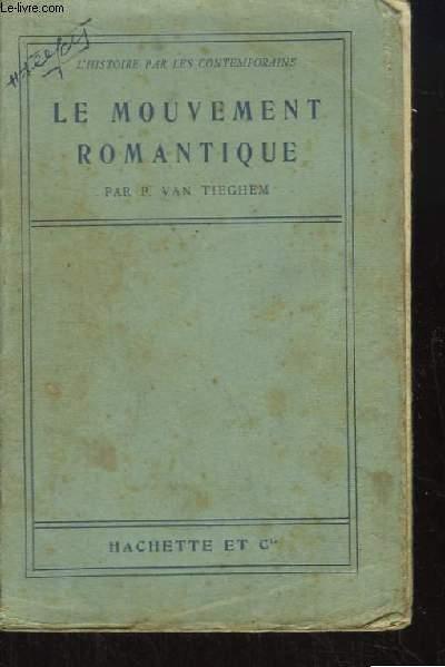 Le Mouvement Romantique.