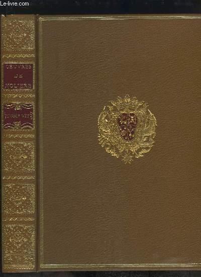 Edition pour le Tricentenaire de la mort de Molière. Oeuvres de Molière, TOME 7 : Monsieur de Pourceaugnac - Les amans magnifiques - Le bourgeois gentilhomme.