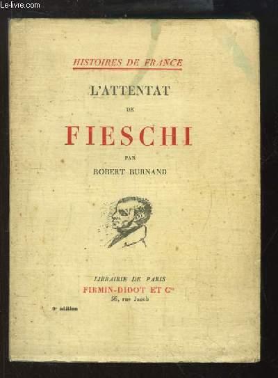 L'attentat de Fieschi.