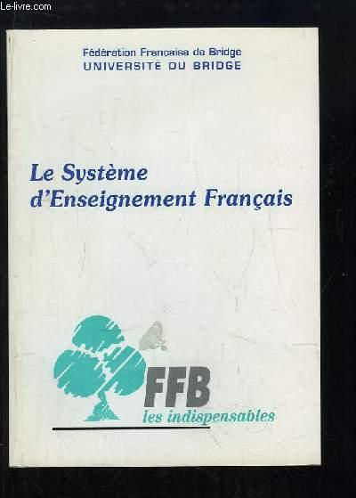 Le Système d'Enseignement Français.