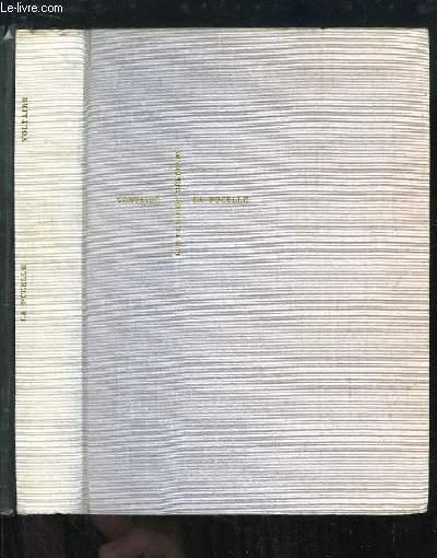 La Pucelle d'Orléans. Poème héroï-comique en 21 chants.