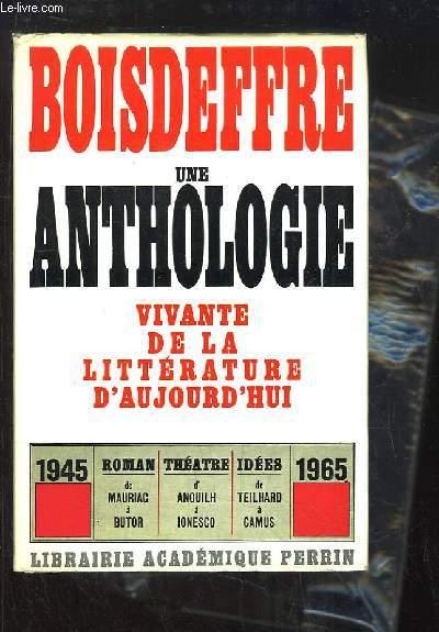Une anthologie vivante de la Littérature d'Aujourd'hui
