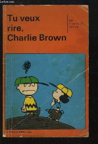 Tu veux rire, Charlie Brown