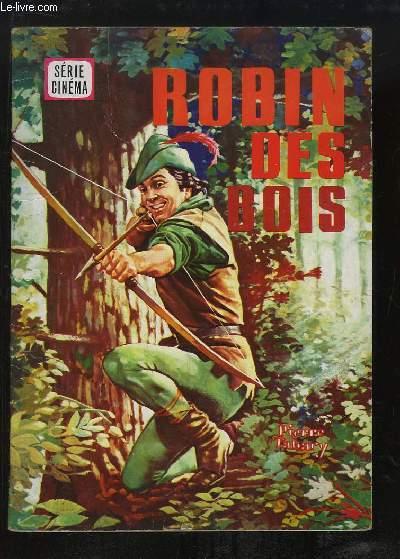 Robin des Bois - Série Cinéma.