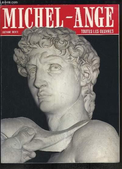 Toutes les oeuvres de Michel-Ange.