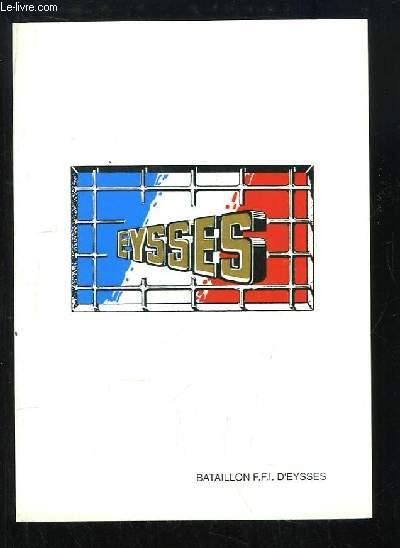 Ecoute ! Ces hommes qui écrivaient l'Histoire (Février 1944 - Février 1994). Eysses. Bataillon F.F.I. D'Eysses