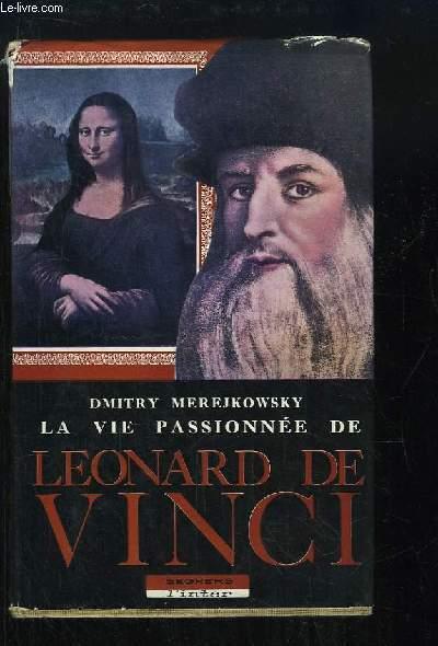 La vie passionnée de Léonard de Vinci