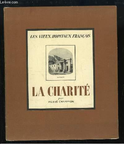 La Charité. Les Vieux Hopitaux Français n°1