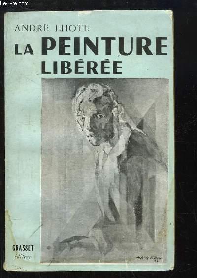 La Peinture Libérée