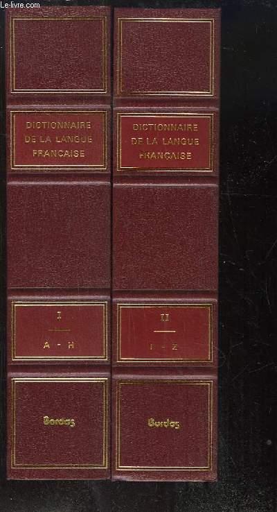 Dictionnaire de la Langue Française. EN 2 TOMES