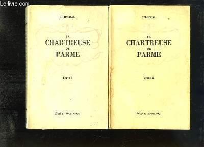 La Chartreuse de Parme. EN 2 TOMES.