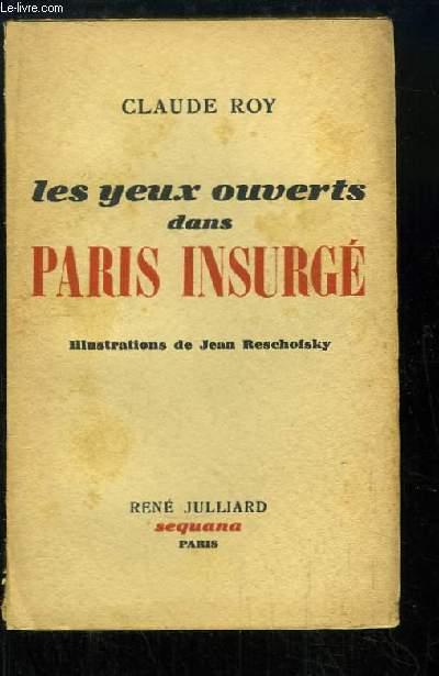 Les yeux ouverts dans Paris Insurgé.