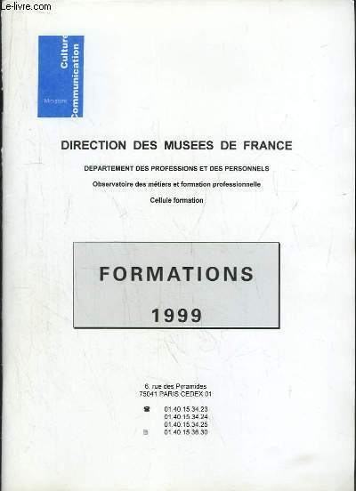 Formation 1999. Département des Professions et des Personnels. Observatoire des métiers et formation professionnelle, Cellule Formation.
