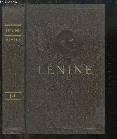 Oeuvres de V. Lénine. TOME 13 : Juin 1907 - Avril 1908