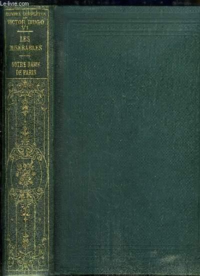 Oeuvres Complètes de Victor Hugo, TOME 6 : Les Misérables - Notre-Dame de Paris.