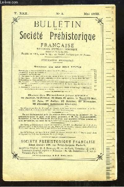 Bulletin de la Société Préhistorique Française. N°5 - Tome 30 : Atelier de taille néolithique à Chatenay-Malabry - L'Eau rémanente dans les silex paléolithiques d'Egypte ...