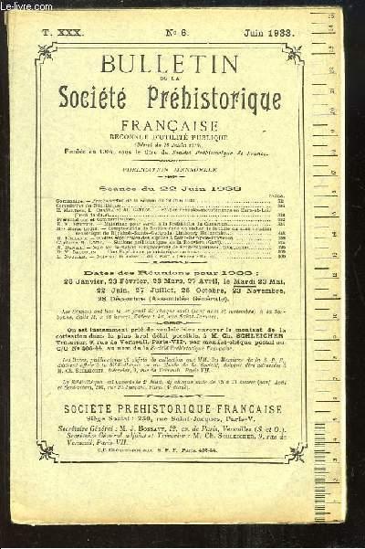 Bulletin de la Société Préhistorique Française. N°6 - Tome 30 : Station acheuléo-moustérienne en Eure-et-Loir - Matériaux pour servir à la Préhistoire du Cameroun ...