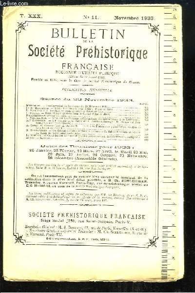Bulletin de la Société Préhistorique Française. N°11 - Tome 30 : Grotte néolithique près d'Alger - L'Industrie et la Faune de la Tourbe submergée du rivage du Boulonnais ...