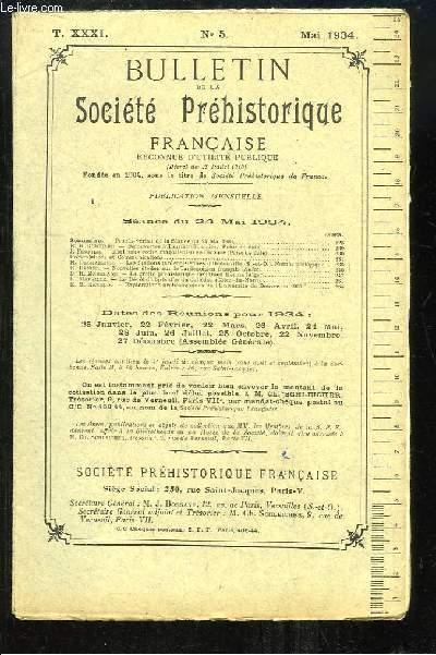 Bulletin de la Société Préhistorique Française. N°5 - Tome 31 : Découvertes à Tauriac (Gironde) - Abri sous roche magdalénien en Gironde - La grotte préhistorique de l'Oued Kerma ...