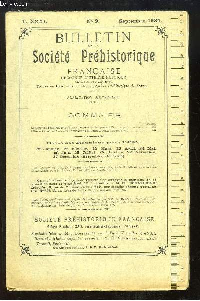 Bulletin de la Société Préhistorique Française. N°9 - Tome 31 : Le Congrès Préhistorique de France, session de Périgueux - Souvenirs de voyage en Roumanie.