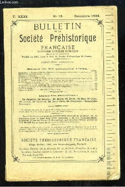Bulletin de la Société Préhistorique Française. N°12 - Tome 31 : Note géologique sur la station tardenoisienne pure de Montbani - Au sujet de la Grotte sépulcrate de Fontanguillière ...