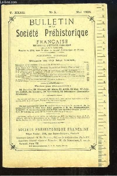 Bulletin de la Société Préhistorique Française. N°5 - Tome 32 : Menhir de l'Ourtal Crémat - Un galet gravé d'un signe tectiforme de la Caverne d'Isturitz - Un précurseur méconnu, Valmont de Bomare ...