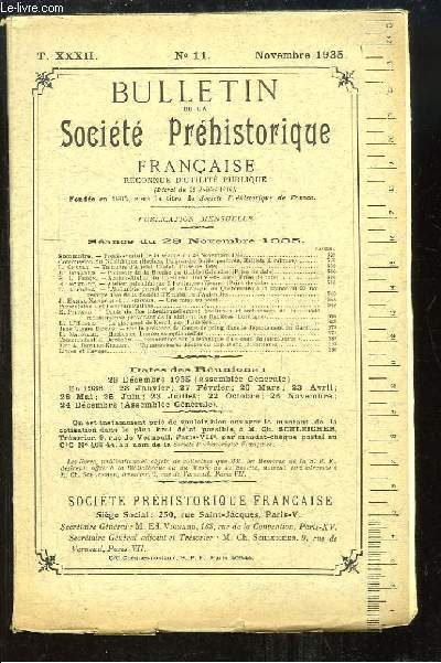 Bulletin de la Société Préhistorique Française. N°11 - Tome 32 : Tumulus d'Arjelet - Polissoir de ka Brèche au Diable - Le gisement de Kerc'hleus - Recherches sur la technique du