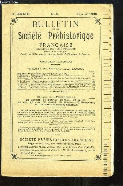 Bulletin de la Société Préhistorique Française. N°2 - Tome 33 : Polissoir des environs de Tlemcen - La Préhistoire dans la région du Bec-des-Deux-Eaux - Les Sablières de Menchecourt  ...