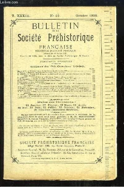 Bulletin de la Société Préhistorique Française. N°10 - Tome 33 : Stations des environs de Damas - Polissoir fixe à la Mailletrie (Vienne) - Grotte du Palet de Gargantua - Sphéroïde de Pilum romain ...
