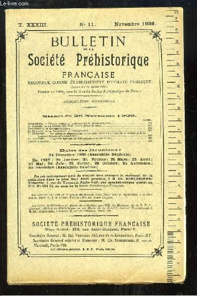 Bulletin de la Société Préhistorique Française. N°11 - Tome 33 : La Station des Deux Avens - Le Périgordien l'Aurignacien - L'Âge des Spirales de l'Art rupestre nord-africain ...