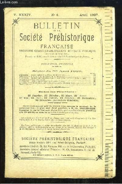 Bulletin de la Société Préhistorique Française. N°4 - Tome 34 : Stations de l'arrondissement de Chatellerault - Station de paléolithique de Fontmore - La Grotte du Cantal, vallée du Célé, près Cabrerets ...