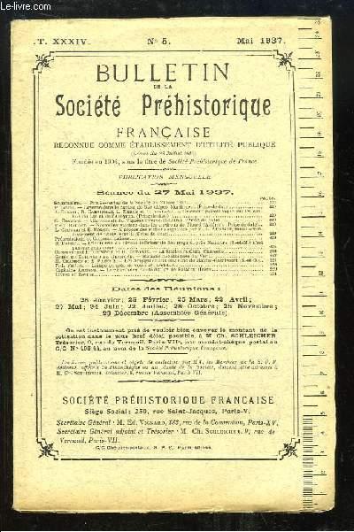 Bulletin de la Société Préhistorique Française. N°5 - Tome 34 : Caverne dans le Canton de Bar - Lampe en grès de Vouvray - Lame en silex bleuté du lac de Paladru ...