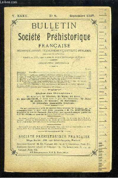 Bulletin de la Société Préhistorique Française. N°9 - Tome 35 : La Station néolithique des Grèzes à Roussas - Objet énigmatique du Solutréen de Lacave - La Stèle anthropomorphe du Mas-Martin ...