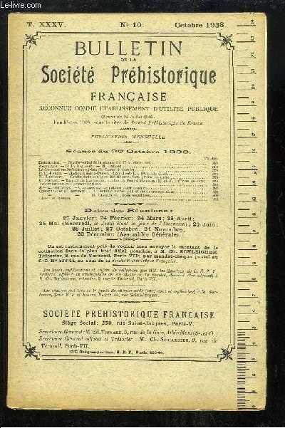 Bulletin de la Société Préhistorique Française. N°10 - Tome 35 : Station à Saint-Cyr-sur-Loir - Grotte dans la région des Maures - Quelques cas de patines intéressantes ...
