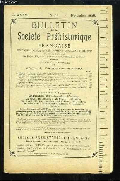 Bulletin de la Société Préhistorique Française. N°11 - Tome 35 : Gisements à bracelets se schiste - La Méthode de la production du burin en silex - A propos d'amulettes en os anthropomorphes ...