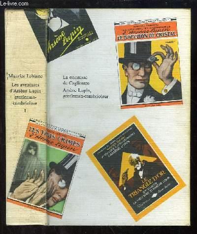 Les Aventures d'Arsène Lupin, gentleman-cambrioleur. TOME 1 : La Comtesse de Cagliostro - Arsène Lupin, gentleman-cambrioleur.