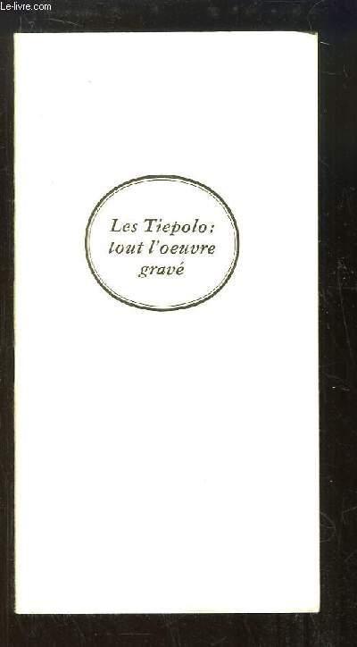 Les Tiepolo : tout l'oeuvre gravé