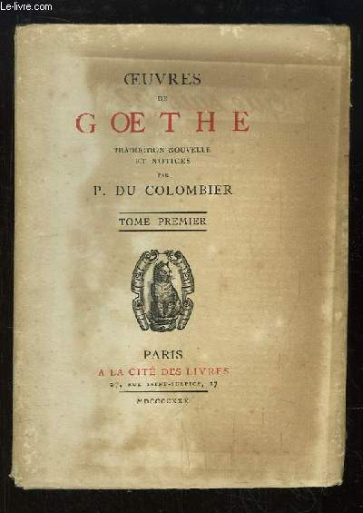 Oeuvres de Goethe. TOME 1er