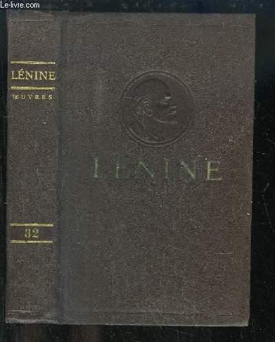 Oeuvres de V. Lénine. TOME 32 : Décembre 1920 - Août 1921