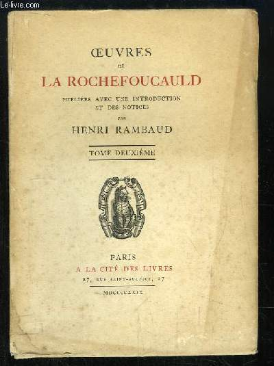Oeuvres de La Rochefoucauld. TOME 2