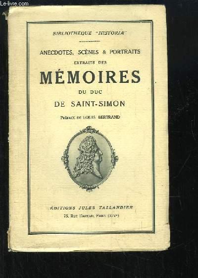 Anecdotes, scènes & portraits extraits des Mémoires du Duc de Saint-Simon. TOME 2 : 1709 - 1715