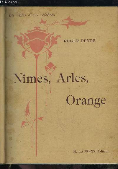Nîmes, Arles, Orange, Saint-Rémy.